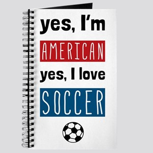 Yes Im American Yes I Love Soccer Journal