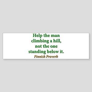 Help The Man Climbing A Hill Sticker (Bumper)