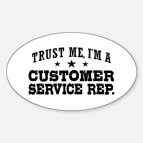 Customer Service Rep. Sticker (Oval)