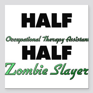 Half Occupational Therapy Assistant Half Zombie Sl