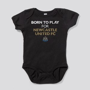 Born To Play For Newcastle United FC Baby Bodysuit