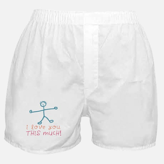 I Love You This Much Boxer Shorts