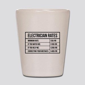Electrician Rates Shot Glass