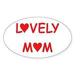 Lovely Mom Oval Sticker