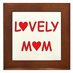 Lovely Mom Framed Tile