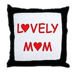 Lovely Mom Throw Pillow