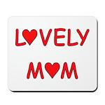 Lovely Mom Mousepad
