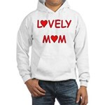 Lovely Mom Hooded Sweatshirt