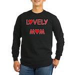 Lovely Mom Long Sleeve Dark T-Shirt