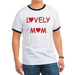 Lovely Mom Ringer T