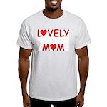 Lovely Mom Ash Grey T-Shirt