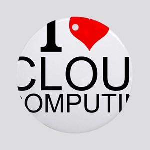 I Love Cloud Computing Round Ornament