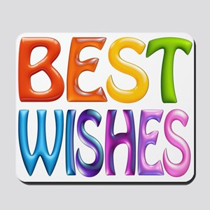 Best Wishes Mousepad