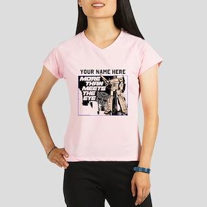 More Than Meets The Eye Performance Dry T-Shirt