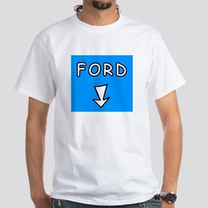 Ford and arrow White T-Shirt