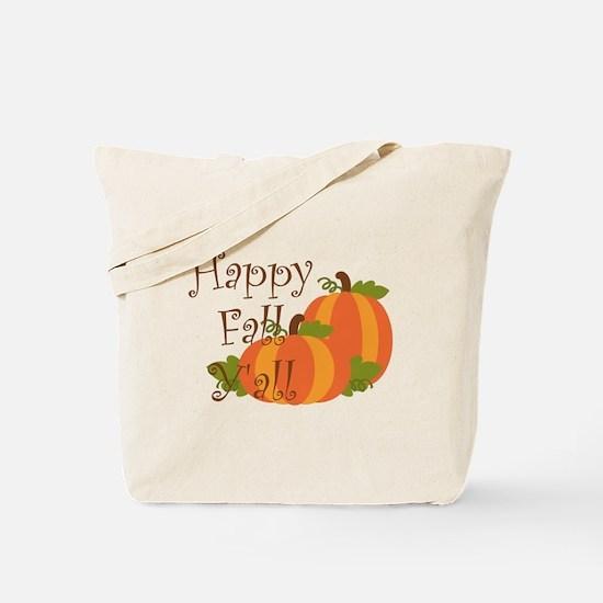 Happy Fall Y'all Tote Bag