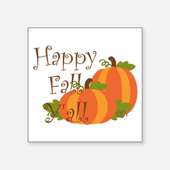 Happy Fall Y'all Sticker