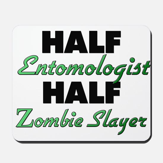 Half Entomologist Half Zombie Slayer Mousepad