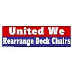 Rearrange Deck Chairs Bumper Sticker