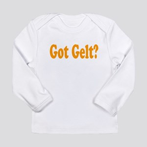 Got Gelt Long Sleeve Infant T-Shirt