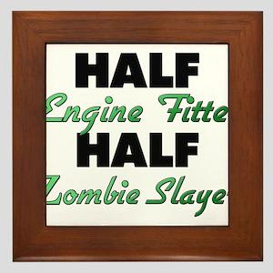 Half Engine Fitter Half Zombie Slayer Framed Tile