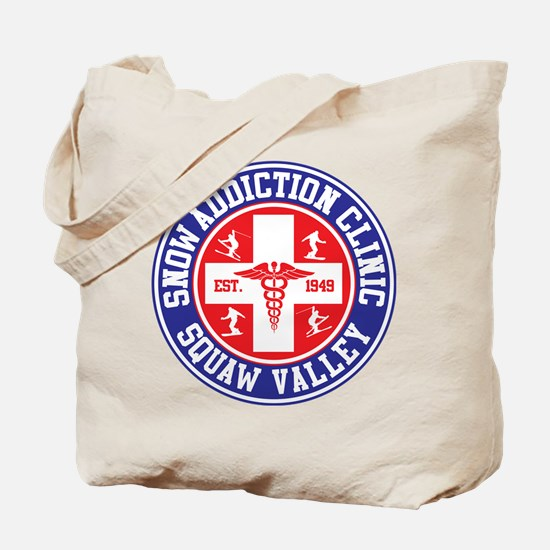 Squaw Valley Snow Addiction Clinic Tote Bag