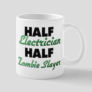 Half Electrician Half Zombie Slayer Mugs