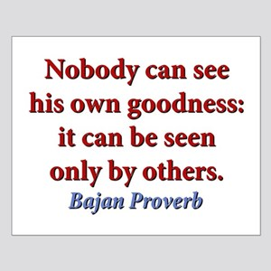 Nobody Can See His Own Goodness Small Poster