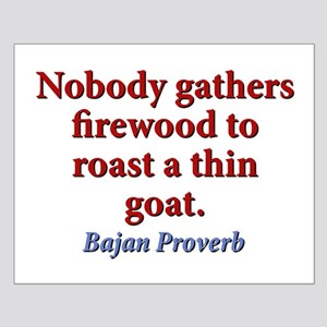 Nobody Gathers Firewood Small Poster