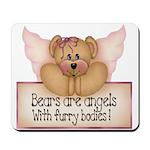Bears are Angel's Mousepad