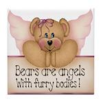 Bears are Angel's Tile Coaster