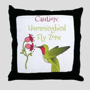 Caution: Hummingbird Fly Zone Throw Pillow