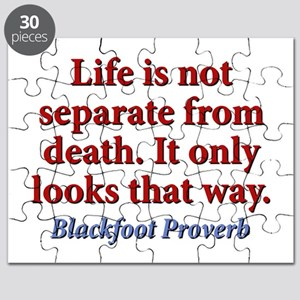 Life Is Not Separate From Death Puzzle