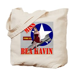 Miss Bea Havin Tote Bag