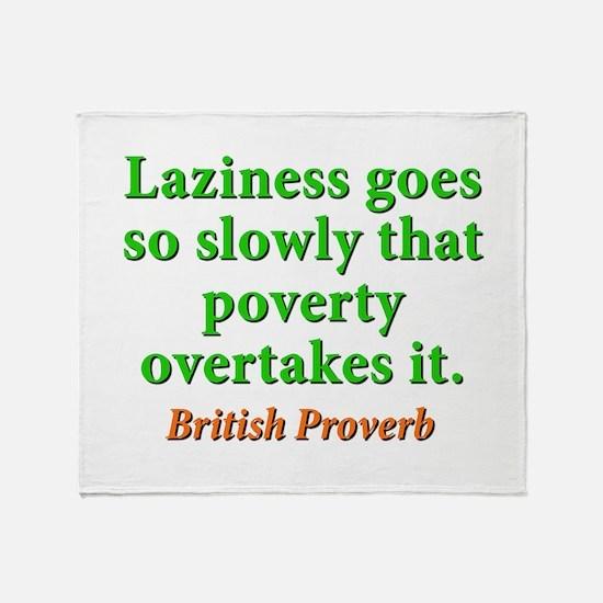 Laziness Goes So Slowly Throw Blanket