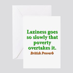 Laziness Goes So Slowly Greeting Card