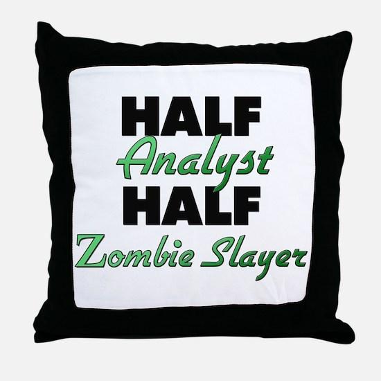 Half Analyst Half Zombie Slayer Throw Pillow