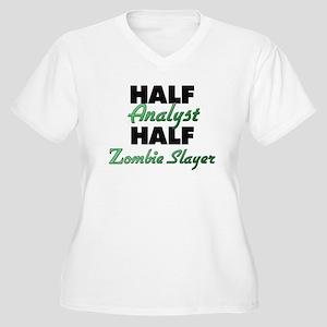 Half Analyst Half Zombie Slayer Plus Size T-Shirt