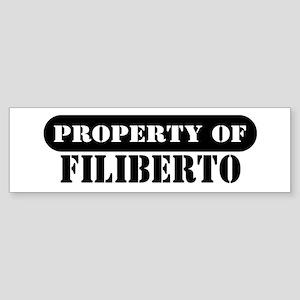 Property of Filiberto Bumper Sticker