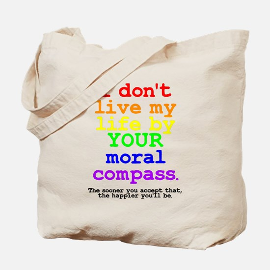 Your Moral Compass Tote Bag