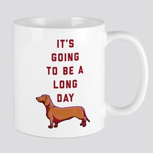 It's Going To Be A Long Day 11 oz Ceramic Mug