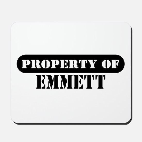 Property of Emmett Mousepad