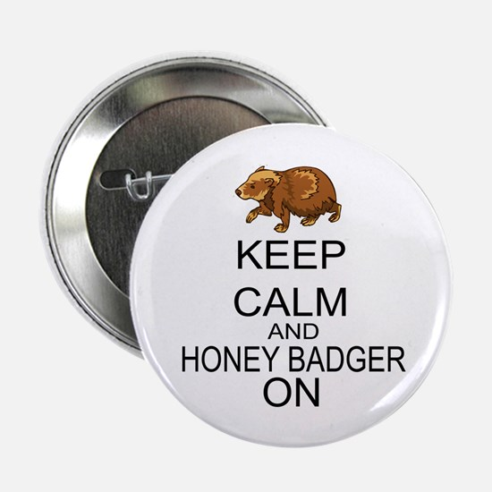 """Keep Calm And Honey Badger On 2.25"""" Button (10 pac"""