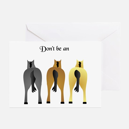 DON'T BE AN ASS Greeting Cards (Pk of 10)