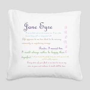 Jane Eyre Quotes Square Canvas Pillow