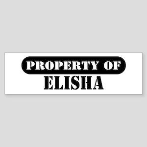 Property of Elisha Bumper Sticker