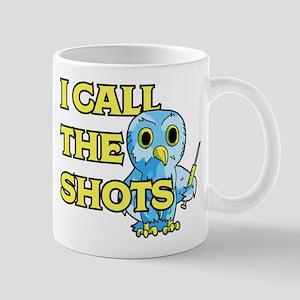 I Call The Shots 11 oz Ceramic Mug