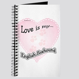 Love is my English Foxhound Journal