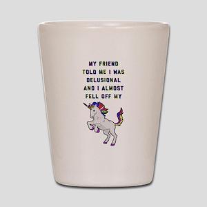 I Almost Fell Off My Unicorn Shot Glass