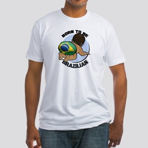 """""""Born to be Brazilian"""" Fitted T-Shirt"""